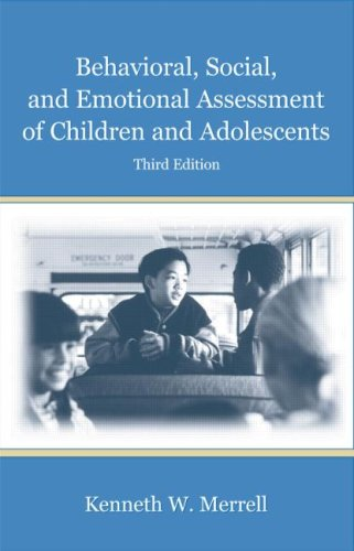 Behavioral, Social, and Emotional Assessment of Children and Adolescents 9780805853704