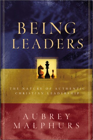 Being Leaders: The Nature of Authentic Christian Leadership 9780801091438