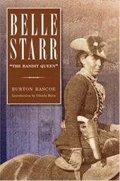 """Belle Starr: """"The Bandit Queen"""""""