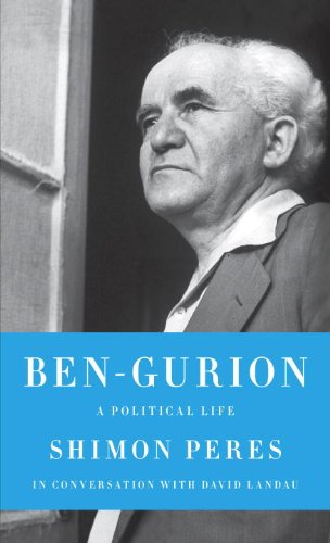 Ben-Gurion: A Political Life 9780805242829
