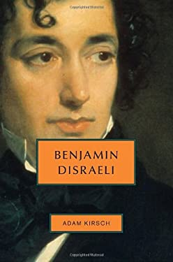 Benjamin Disraeli 9780805242492