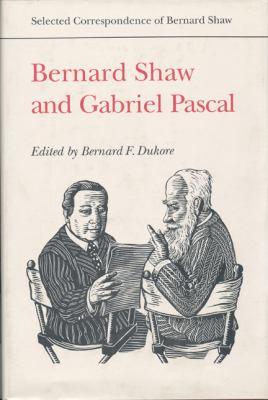Bernard Shaw and Gabriel Pascal 9780802030023