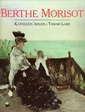 Berthe Morisot - Adler, Kathleen