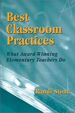 Best Classroom Practices: What Award-Winning Elementary Teachers Do