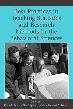 Best Practices for Teaching Statistics and Research Methods in the Behavioral Sciences [With CDROM] 9780805857474