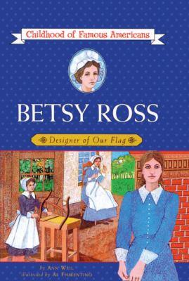 Betsy Ross: Designer of Our Flag 9780808513377