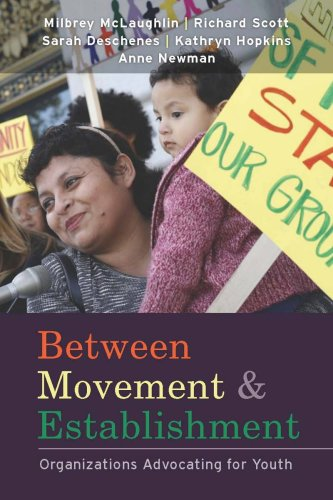 Between Movement and Establishment: Organizations Advocating for Youth 9780804762113