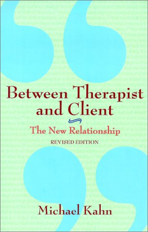 Between Therapist and Client: The New Relationship 9780805071009