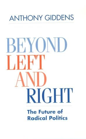 Beyond Left and Right: The Future of Radical Politics 9780804724517