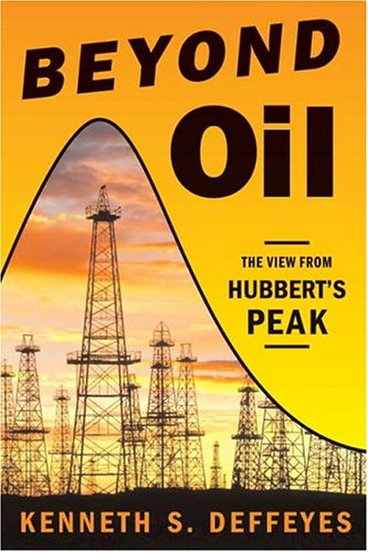 Beyond Oil: The View from Hubbert's Peak 9780809029563