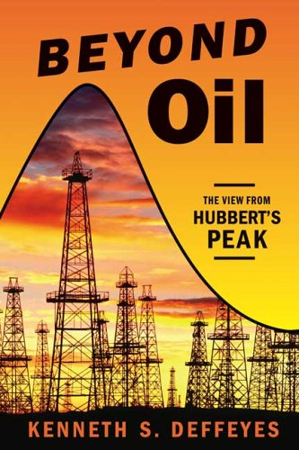 Beyond Oil: The View from Hubbert's Peak 9780809029570