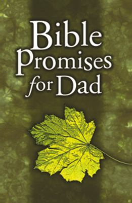 Bible Promises for Dad 9780805427332