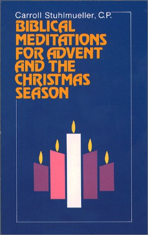 Biblical Meditations for Advent and the Christmas Season 9780809123186