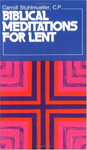 Biblical Meditations for Lent 9780809120895