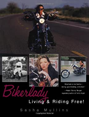 Bikerlady: Living and Riding Free!: Living & Riding Free! 9780806525198