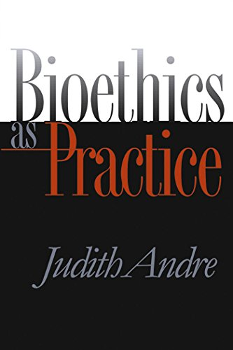 Bioethics as Practice 9780807827338