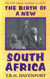 Birth of the New South Africa 3233746