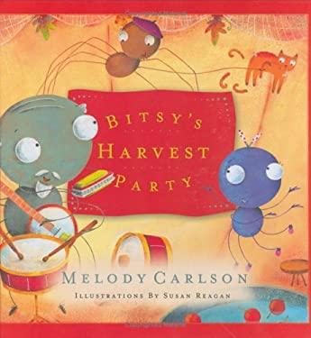 Bitsy's Harvest Party 9780805426847