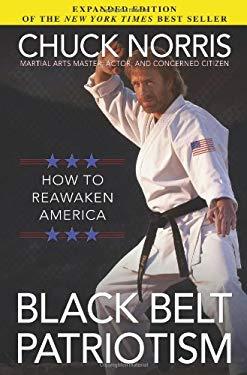 Black Belt Patriotism: How to Reawaken America 9780805464368
