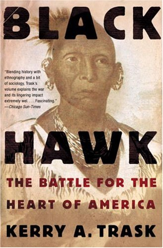 Black Hawk: The Battle for the Heart of America 9780805082623