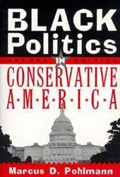 Black Politics in Conservative America
