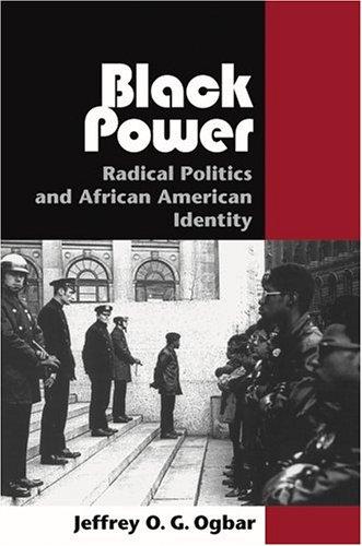Black Power: Radical Politics and African American Identity 9780801879579