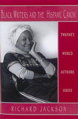 World Authors Series: Black Writers and the Hispanic Canon 9780805778014