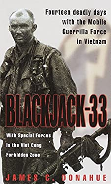 Blackjack-33: Fourteen Deadly Days with the Mobile Guerrilla Force in Vietnam 9780804117647