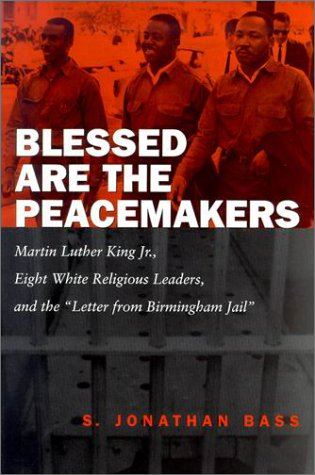 Blessed Are the Peacemakers: Martin Luther King Jr., Eight Wh 9780807126554