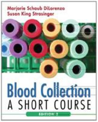 Blood Collection: A Short Course 9780803616998