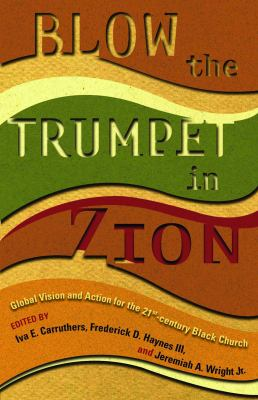 Blow the Trumpet in Zion 9780800637125