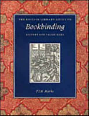 Bookbinding: History and Techniques 9780802081766