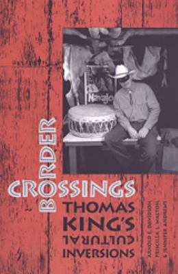 Border Crossings Thomas King S 9780802041340
