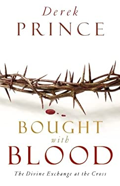 Bought with Blood: The Divine Exchange at the Cross 9780800794248
