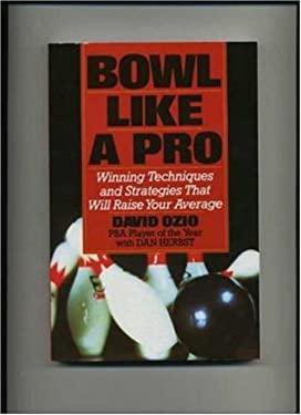 Bowl Like a Pro 9780809240395