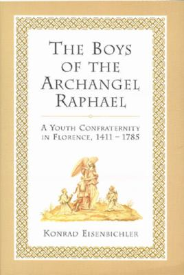 Boys of the Archangel Raphael 9780802043290