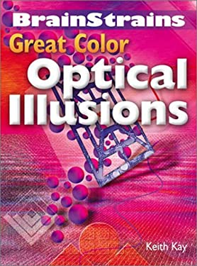 Brainstrains: Great Color Optical Illusions 9780806988139