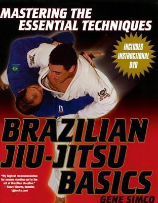 Brazilian Jiu-Jitsu Basics 9780806526638