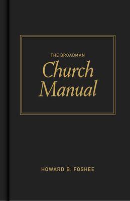 Broadman Church Manual 9780805425253