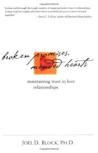 Broken Promises, Mended Hearts: Maintaining Trust in Love Relationships 9780809223985