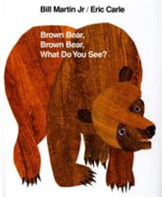 Brown Bear, Brown Bear, What Do You See? 9780805017441