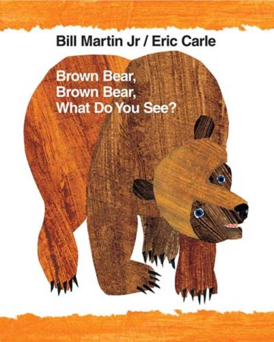 Brown Bear, Brown Bear, What Do You See?: 40th Anniversary Edition 9780805087185