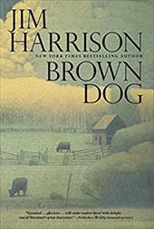 Brown Dog: Novellas 21833764