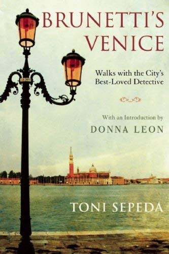 Brunetti's Venice: Walks with the City's Best-Loved Detective 9780802144379