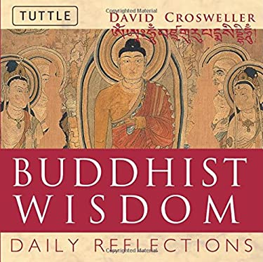 Buddhist Wisdom Buddhist Wisdom: Daily Reflections Daily Reflections 9780804834896