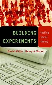 Building Experiments: Testing Social Theory 3280705