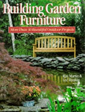 Building Garden Furniture: More Than 30 Beautiful Outdoor Projects 9780806983752