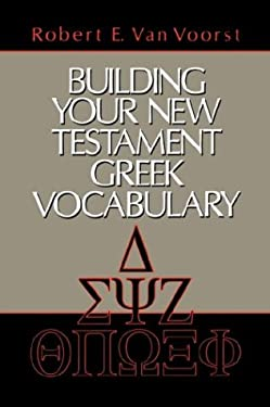Building Your New Testament Greek Vocabulary 9780802804860