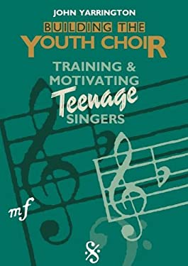 Building the Youth Choir 9780806624549