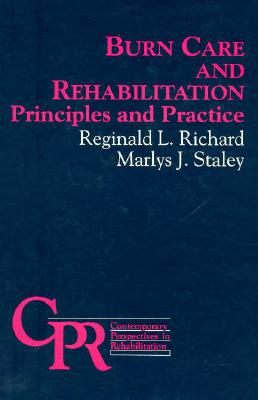Burn Care and Rehabilitation: Principles and Practice 9780803673618